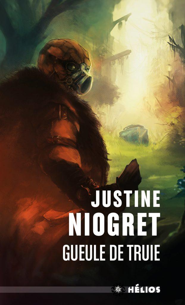 Gueule de Truie - Justine Niogret